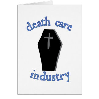 Todessorgfalt-Industrie Grußkarte