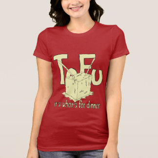 Tofu ist es what für Abendessen T-Shirt