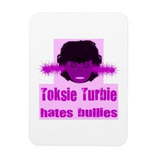 Toksie Turbie Hass-Tyranne Magnet