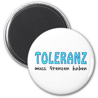 Toleranz muss Grenzen haben Runder Magnet 5,1 Cm