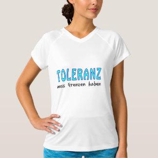 Toleranz muss Grenzen haben T-Shirt