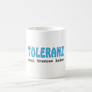 Toleranz muss Grenzen haben Verwandlungstasse