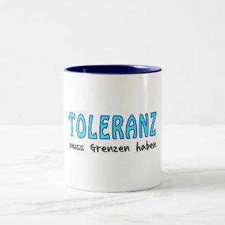 Toleranz muss Grenzen haben Zweifarbige Tasse
