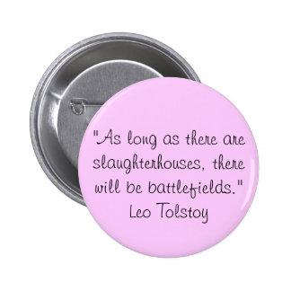 Tolstoy vegetarisches Zitat Runder Button 5,7 Cm