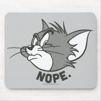 Tom und Jerry   Tom sagt Nope Mousepad