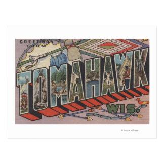 Tomahawk, Wisconsin - große Buchstabe-Szenen Postkarte