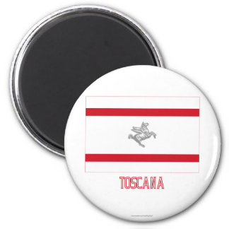 Toskana-Flagge mit Namen Kühlschrankmagnete