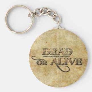 Tot oder lebendig standard runder schlüsselanhänger