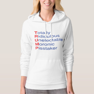 Total lächerliches Unelectable Moronic Pisstaker Hoodie