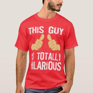 TOTAL UNGLAUBLICH WITZIG T-Shirt