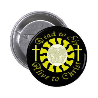 Tote Sin - lebendig zu Christus Runder Button 5,7 Cm