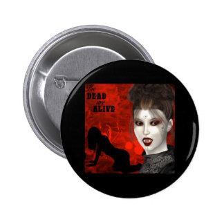 Tote sind - Knopf lebendig Runder Button 5,7 Cm