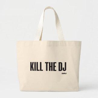 Töten Sie das DJ Jumbo Stoffbeutel