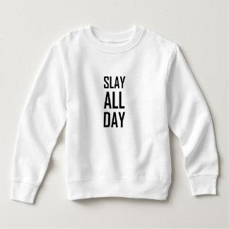 Töten Sie den ganzen Tag Sweatshirt