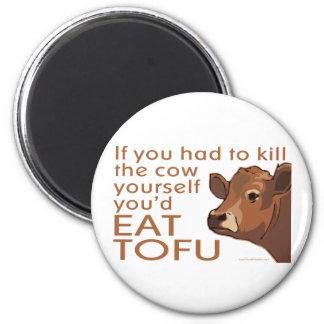 Töten Sie die vegane Kuh -, Vegetarier Runder Magnet 5,7 Cm
