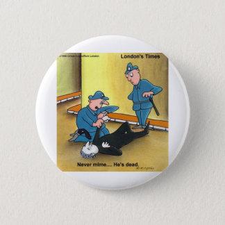 Toter Pantomime-lustige Runder Button 5,1 Cm