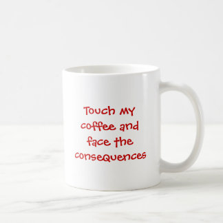 Touch mein Kaffee und stellen die Konsequenzen Kaffeetasse