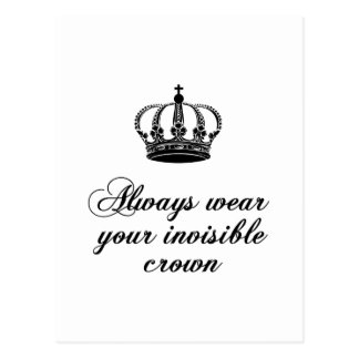 Tragen Sie immer Ihre unsichtbare Krone, Postkarte