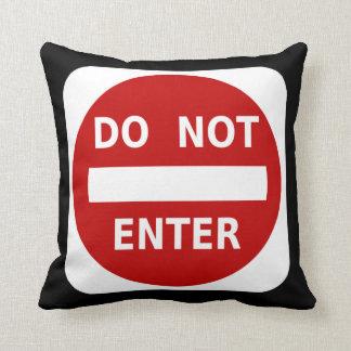 Tragen Sie nicht Zeichen ein Kissen