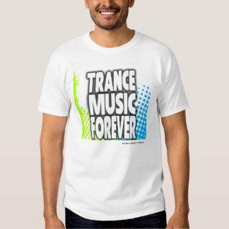 Trance-Musik-für immer T - Shirt