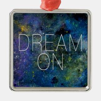 Traum auf kosmischem Zitat Weihnachtsbaum Ornamente