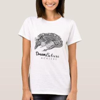 Traum der Drache-Mama-| glauben erzielen T - Shirt