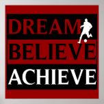 Traum glauben erzielen Fußball-Plakat