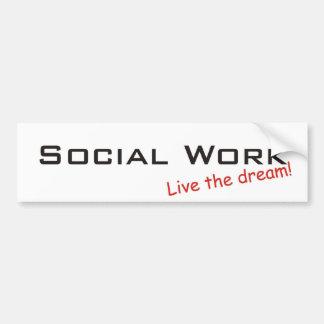 Traum-/Sozialarbeit Autoaufkleber