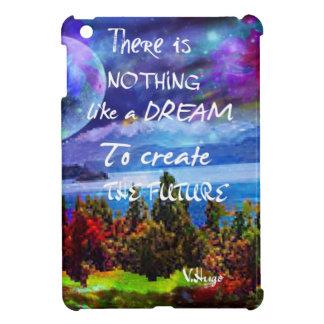 Träume schaffen die Zukunft iPad Mini Hülle