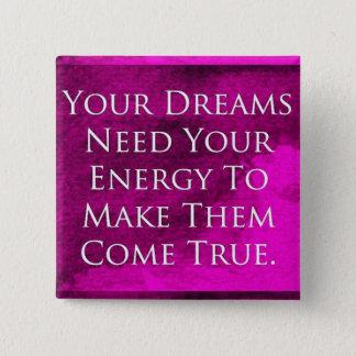 Träume zitieren eleganten lila Hintergrund Quadratischer Button 5,1 Cm