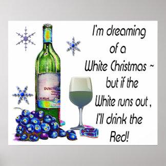 Träumen des weißer Wein-Weihnachtshumorvollen Plak Plakat