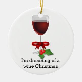 Träumen eines Wein-Weihnachtslustigen Feiertags Rundes Keramik Ornament