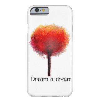 Träumen Sie einen Traum Barely There iPhone 6 Hülle