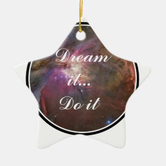 Träumen Sie es, tun Sie es - Raum Keramik Stern-Ornament