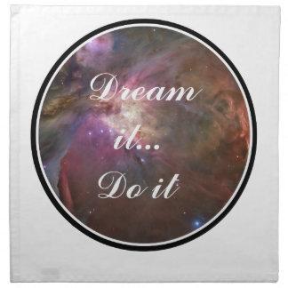 Träumen Sie es, tun Sie es - Raum Stoffserviette