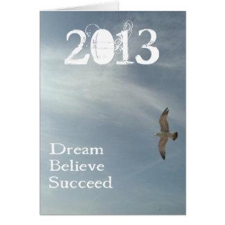 Träumen Sie, glauben Sie, folgen Sie - Karte