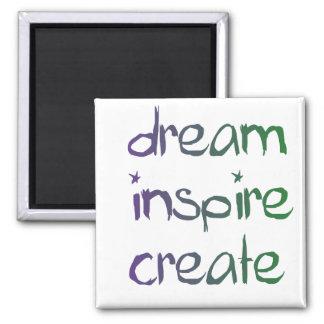 träumen Sie, inspirieren Sie, stellen Sie Magneten Quadratischer Magnet