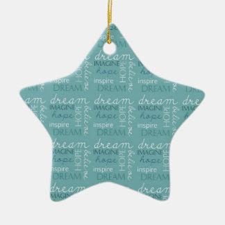 Träumen Sie, stellen Sie sich vor, hoffen Sie Keramik Stern-Ornament
