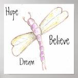 Traumhoffnung glauben Libellen-Plakat