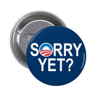 TRAURIG SCHON? - Anti-Obama-Einzelteile Runder Button 5,7 Cm