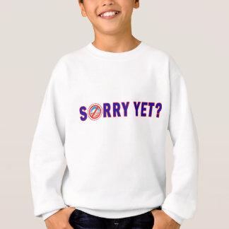 Traurig schon? Antiobama-Produkte Sweatshirt