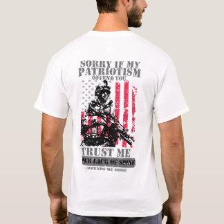 Traurig, wenn mein Patriotismus Sie beleidigt T-Shirt
