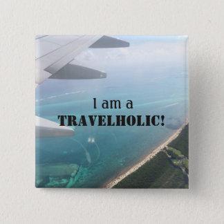 Travelholic Button