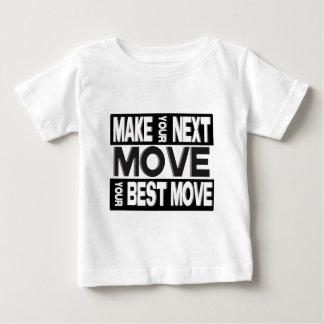 treffen Sie Ihren nächsten Schritt Baby T-shirt