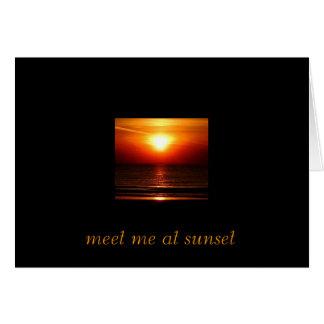 , treffen Sie mich am Sonnenuntergang Karte