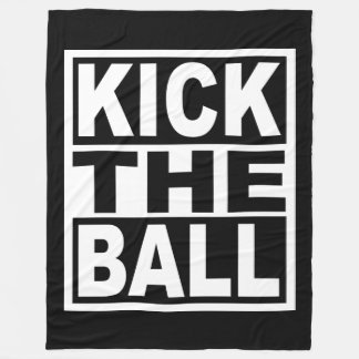 Treten Sie den Ball Fleecedecke