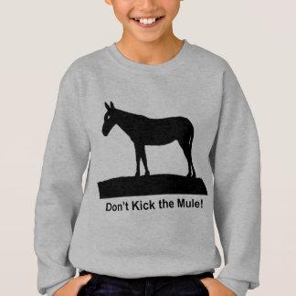 Treten Sie die Maultier Kleidung Sweatshirt
