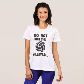 Treten Sie nicht die Volleyball-lustigen Sprüche T-Shirt