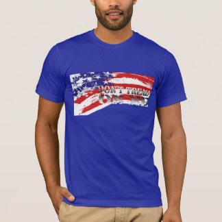 Treten Sie nicht T - Shirt