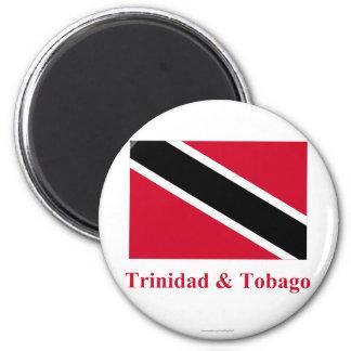 Trinidad und Tobago-Flagge mit Namen Runder Magnet 5,7 Cm
